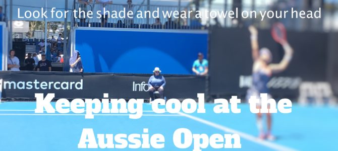 Keeping cool at the Aus Open tennis.